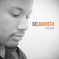 You Are by Del Augusta
