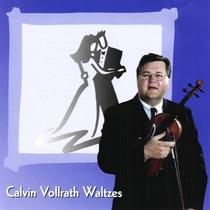 Calvin Vollrath Waltzes by Calvin Vollrath