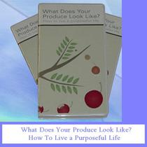 What Does Your Produce Look Like? How to Live a Purposeful Life by E. R. Reid