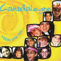 Había Una Vez by Cantoalegre