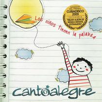 Los Niños Tienen La Palabra by Cantoalegre