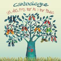 Un, Dos, Tres Por Mí Y Por Todos by Cantoalegre