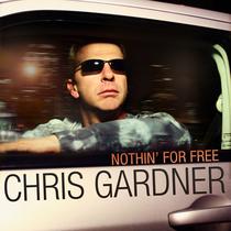 Nothing For Free by Chris Gardner