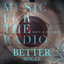 Better by Dave and Jess Ray