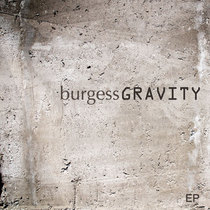 Gravity by Burgess