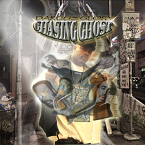 Chasing Ghost by Darcus Glory