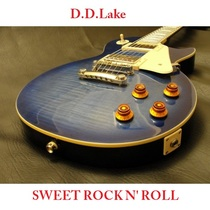 Sweet Rock 'N Roll by D D Lake