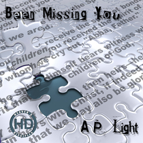 Been Missing You by A.P. Light