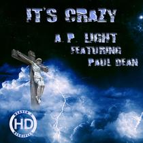 It's Crazy (feat. Paul Dean) by A.P. Light