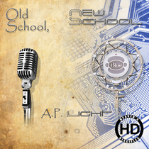 Old School, New School by A.P. Light