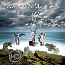 War With My Flesh (feat. Anthony Kohlhepp) by A.P. Light