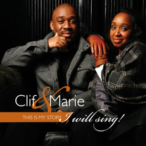 I Will Sing by Clif and Marie