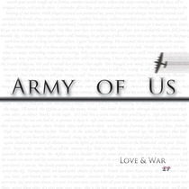 Love & War by Army of Us