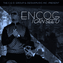 I Can See U by Encog