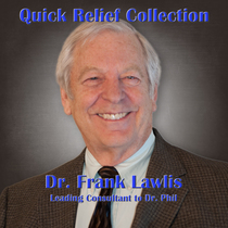 Quick Relief Collection by Dr. Frank Lawlis