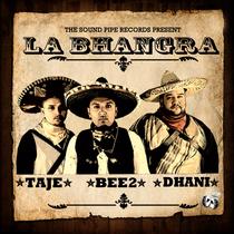 La Bhangra (feat. Dhani) by BEE2 & Taj-E