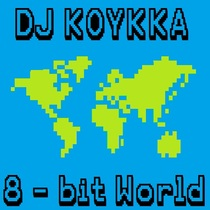 8-bit World by DJ Koykka