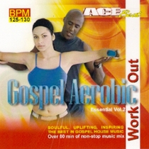 Gospel Aerobic Workout Essential Vol. 2 by Acebeat Music