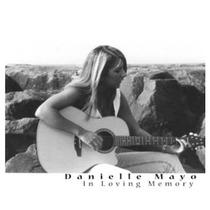 In Loving Memory by Danielle Mayo
