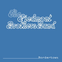Bordertown by Piedmont Brothers Band