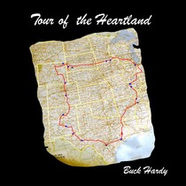 Tour of the Heartland by Buck Hardy