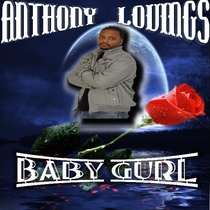 Baby Gurl by Anthony Lovings
