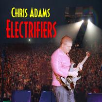 Electrifiers by Chris Adams