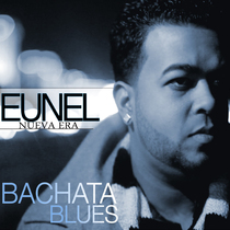 Bachata Blues by Eunel Nueva Era
