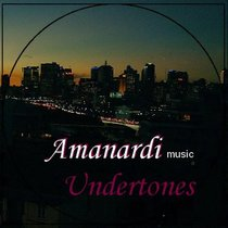 Undertones by Amanardi