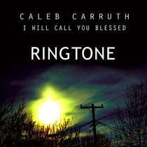 I Will Call You Blessed (Aina's Song) by Caleb Carruth