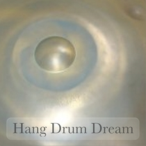 Hang Drum Dream by Alexandre Gérard
