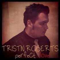 Perfect Love by Tristin Roberts