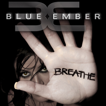 Breathe by Blue Ember