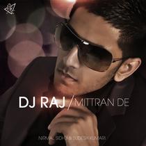 Mittran De (feat. Nirmal Sidhu & Sudesh Kumari) by DJ Raj