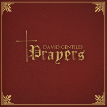 Prayers by David Gentiles