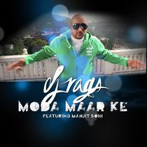 Moda Mar Ke (feat. Manjit Sodhi) by DJ Rags