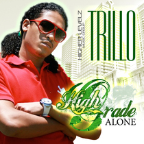 "High Grade Alone by ""Trillo"" Vanya Gopaul"