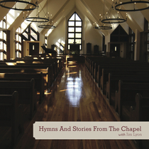 Hymns And Stories From The Chapel by Jim Lyon