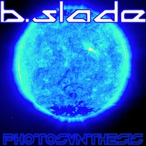 Photosynthesis by B.Slade