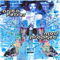 Mod Prophet by Anita I Ferrer