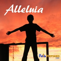 Alleluia by Faith:Refined