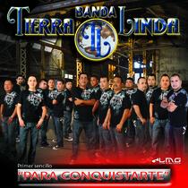 Para Conquistarte by Banda Tierra Linda
