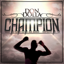 Champion by Don Dolla