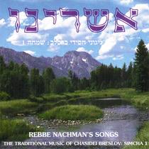 Ashreinu, Music of Chasidei Breslov by Rebbe Nachman