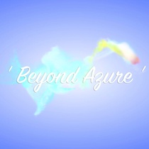 Beyond Azure by David Luong