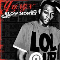 Blow Money by Yungun