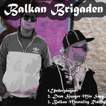 Undergången EP by Balkan Brigaden