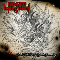And We'll Fly Again Someday by Danger Hailstorm