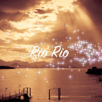 Rio Rio by David Luong