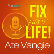 Fix Your Life! by Ate Vangie